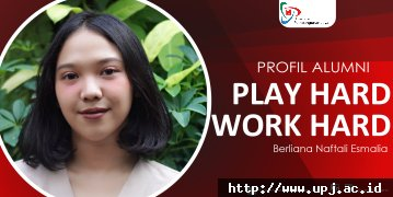 Profil Alumni: PLAY HARD WORK HARD !!